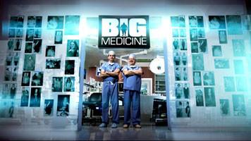 Big Medicine