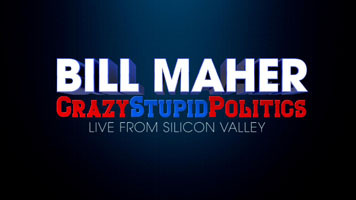 Bill Maher Crazy Stupid