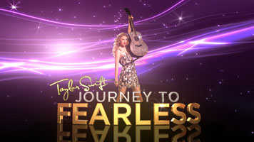Taylor Swift Journey to Fearless