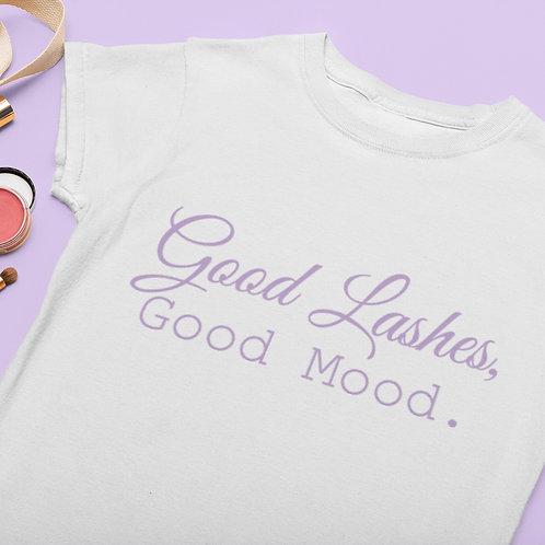 Good Lashes, Good Mood! Slogan T-Shirt