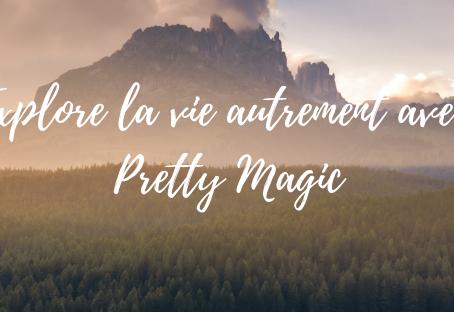 Bienvenue sur le Blog de Pretty Magic