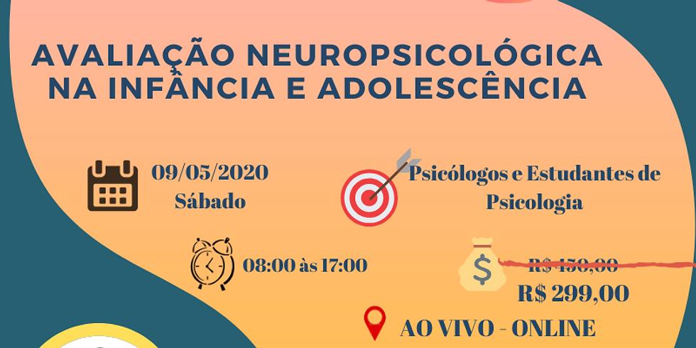 Avaliação Neuropsicológica na Infância e Adolescência