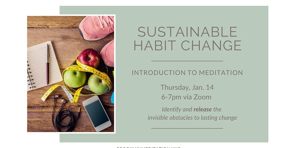 Meditation for Habit Change