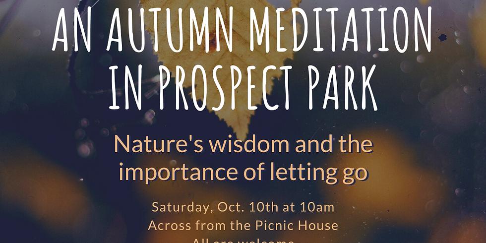 Morning Meditation at Prospect Park Oct 10 Sat 10-11 am