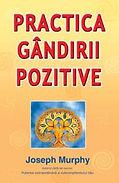 Practica_gandirii_pozitive_Joseph_Murphy