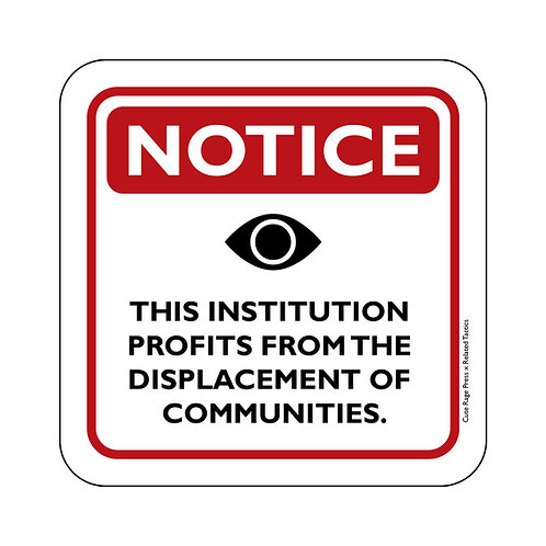 This Institution Profits From the Displacement of Communities