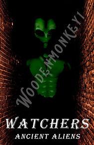 watchers ancient alien copy.jpg