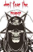 dont fear the reaper.jpg