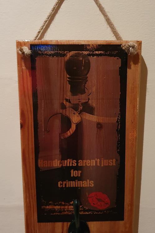 Handcuffs aren't just for Criminal's Handcuffs holder