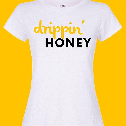 """Drippin' Honey"" T-Shirt"