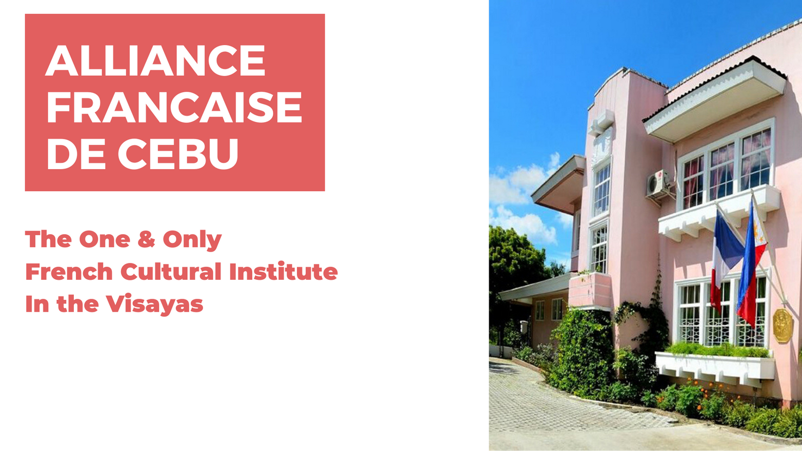 THE LEADING FRENCH CENTER IN THE VISAYAS