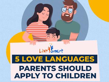 Five Love Languages Parents Should Apply to Children