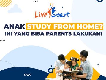 Anak Study From Home? Ini yang bisa Parents Lakukan!
