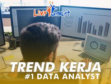 Trend Kerja #1 – Data Analyst