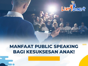 Manfaat Public Speaking Bagi Kesuksesan Anak!