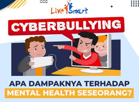 CyberBullying, Apa Dampaknya Terhadap Mental Health Seseorang?