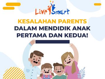 Kesalahan Parents Dalam Mendidik Anak Pertama dan Kedua!