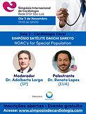 Cardiologia Geral SIMPÓSIO SATÉLITE DAIICHI SANKYO NOAC's for Special Population