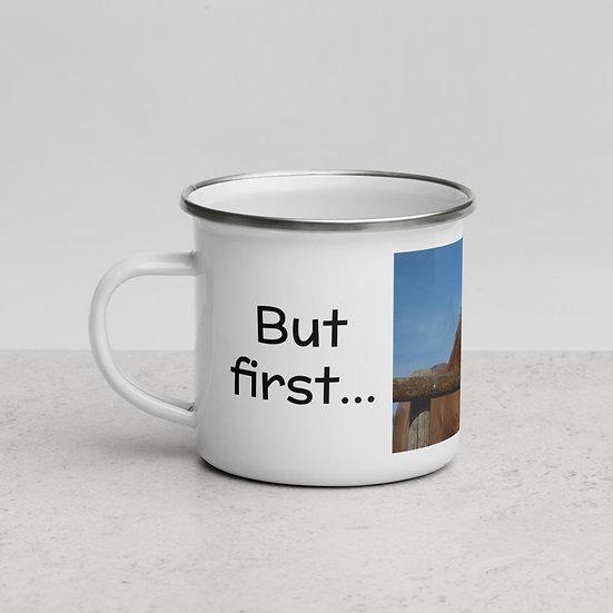 Enamel Mug - But first... Coffee