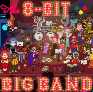 8 BIT BIG BAND | ALBUM 1 - PRESS START!