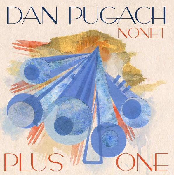 DAN PUGACH NONET | PLUS ONE