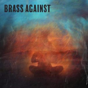BRASS AGAINST EP