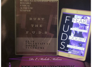 """""""You've Got to Get Over the F.U.D.S."""""""