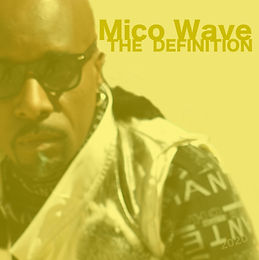 (Album Cover) The Definition - Mico Wave