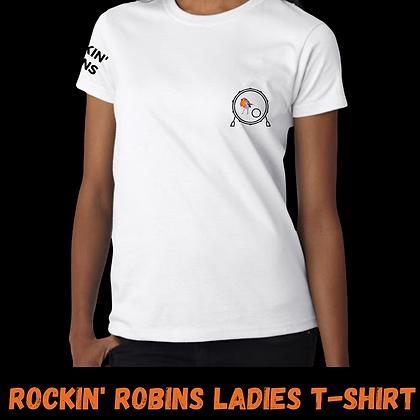 Rockin' Robins Ladies T-Shirt