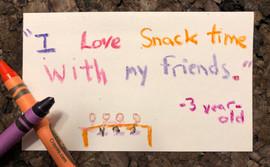 I love snack time!