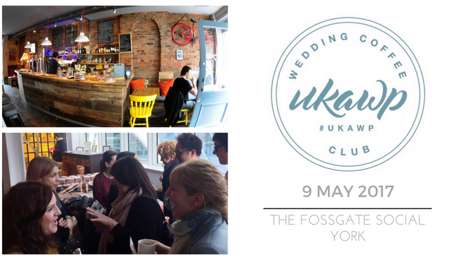 Yorkshire Wedding Industry Suppliers: Join us at the UKAWP Coffee Club in York!