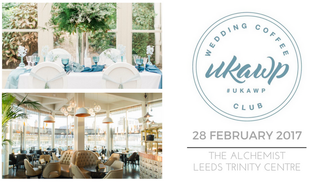 Calling all Yorkshire Wedding Industry Folk! Join us at the UKAWP Coffee Club in Leeds!