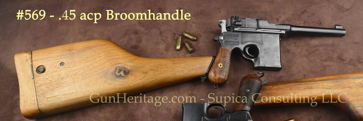 569 – Shansei Type 17.45ACP Broomhandle with detachable stock.$3,000