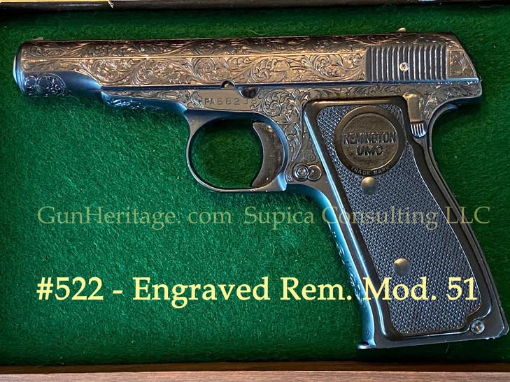 522 – Engraved Rem. Mod. 51$5,000