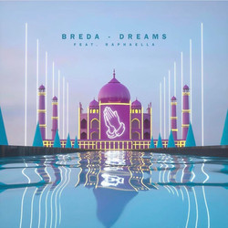 Breda Feat Raphaella DREAMS