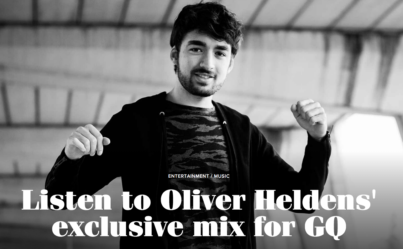 TO BE ME GQ's exc mix Oliver Heldens