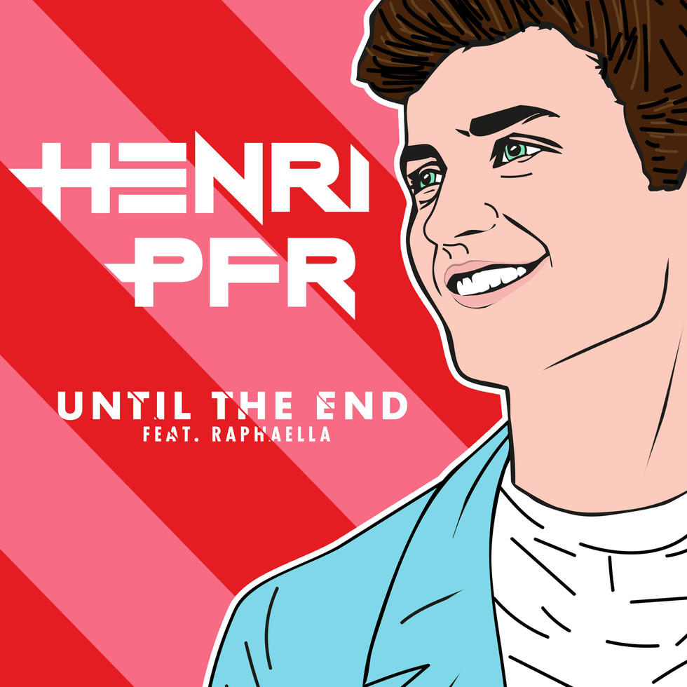 Henri Prf Feat. RAPHAELLA 'Until The End' Out Friday 21st Oct