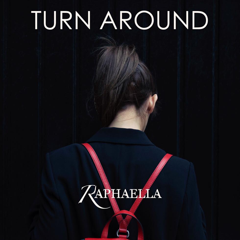 RAPHAELLA - TURN AROUND - OUT NOW