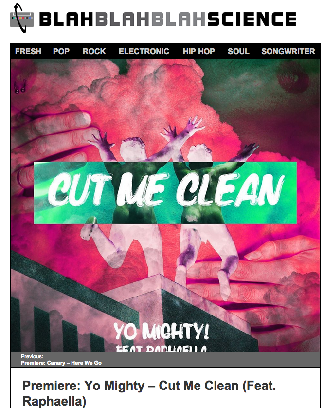 YoMighty! Cut Me Clean Ft. RAPHAELLA