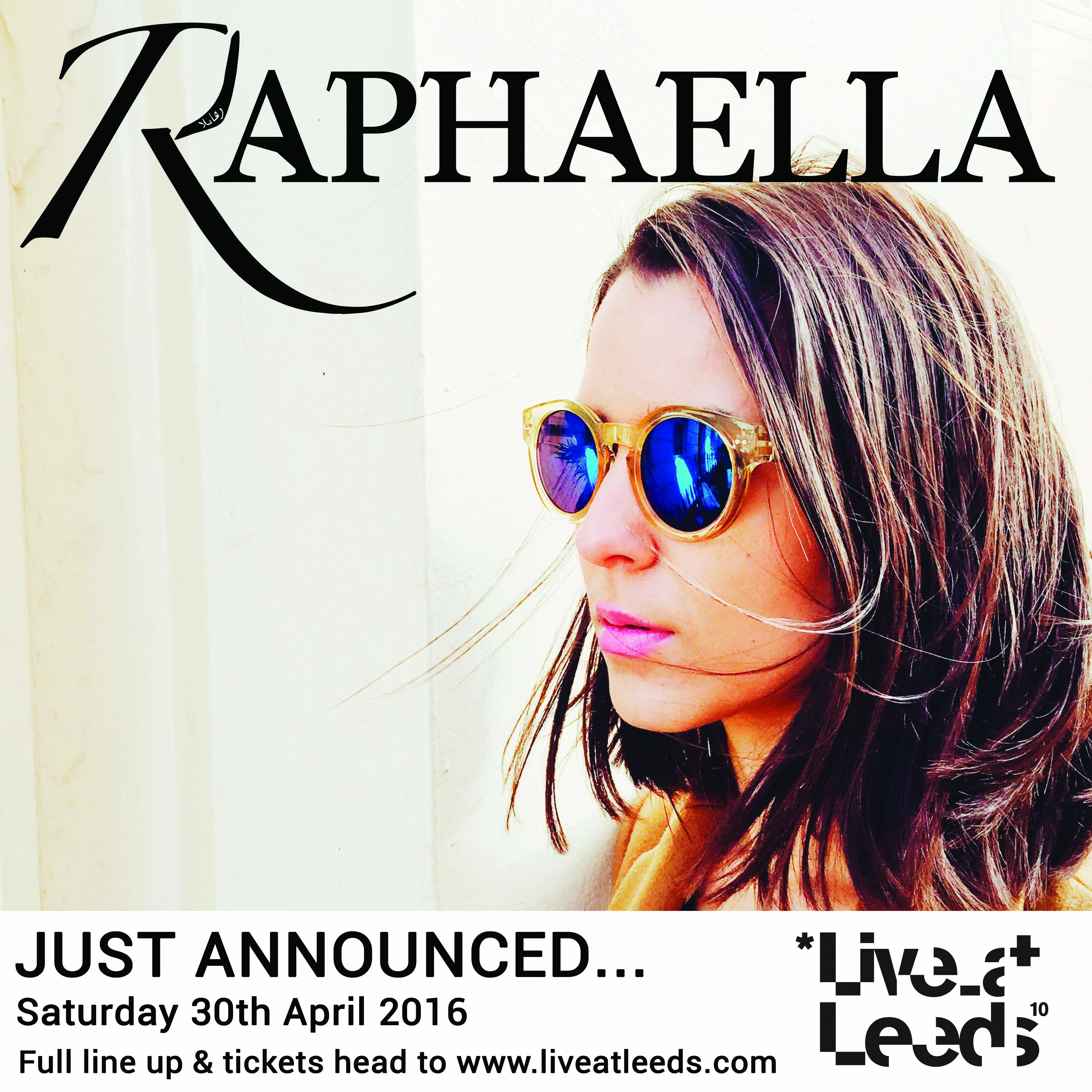 Raphaella - Live At Leeds