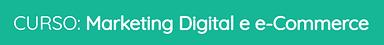 Título Curso Mkt Digital e E-Commerce.pn