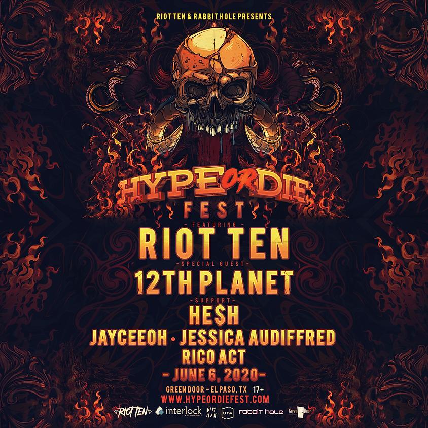 Hype Or Die Fest - June 6th