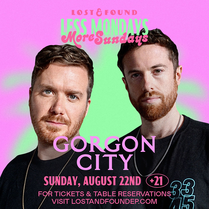 Gorgon City at Lost & Found
