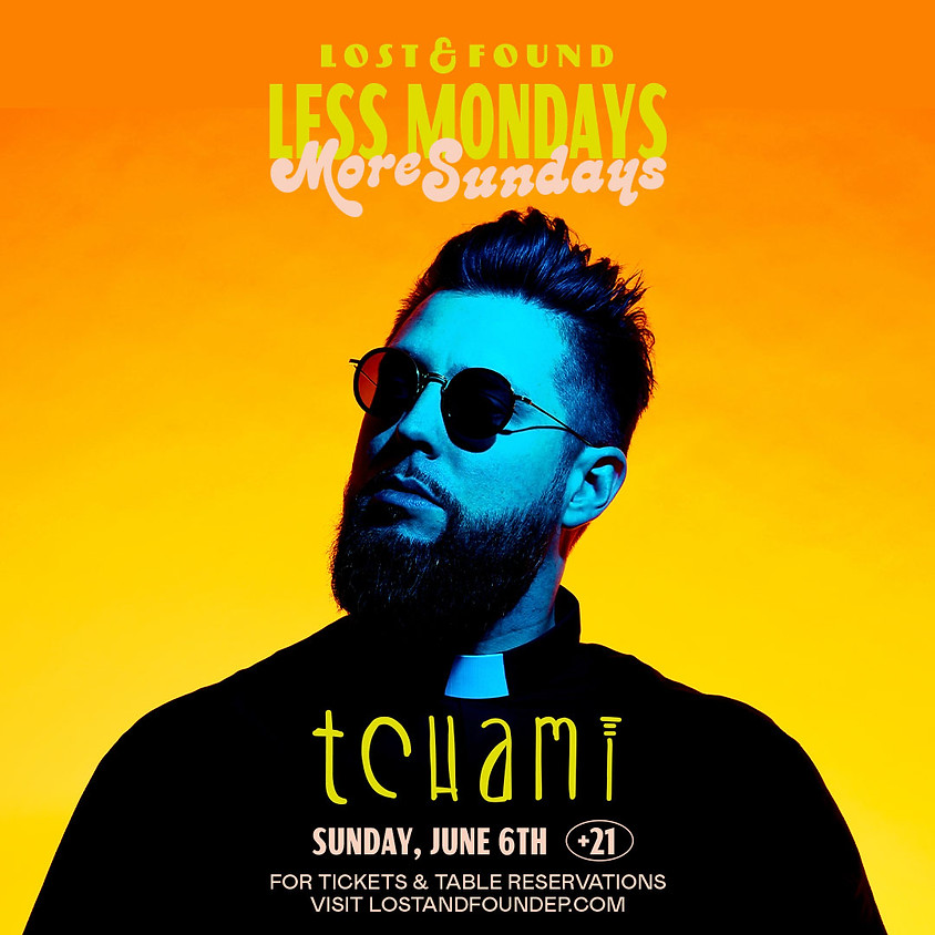 Tchami at Lost & Found