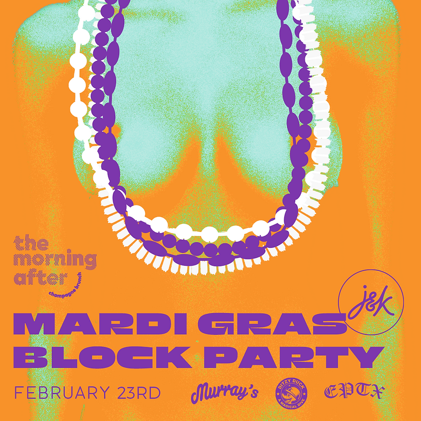 The Morning After Brunch - Mardi Gras Block Party