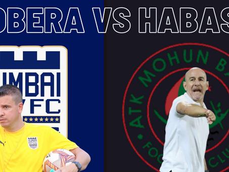 LOBERA VS HABAS: Mumbai City FC vs ATK MB Match Analysis