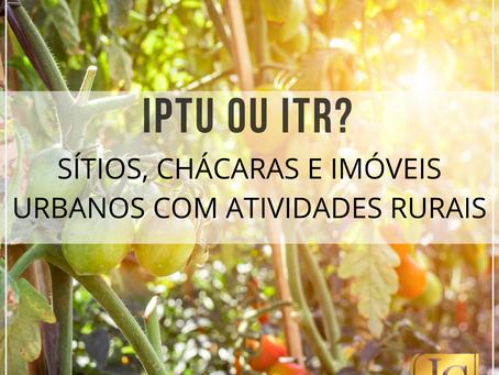 Incide IPTU sobre a propriedade de imóvel situado em zona urbana com atividade tipicamente rural?