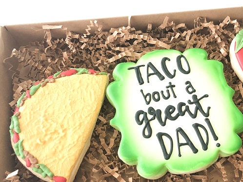 Taco bout a great dad!