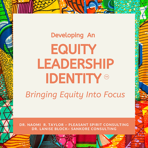 Developing an Equity Leadership Identity
