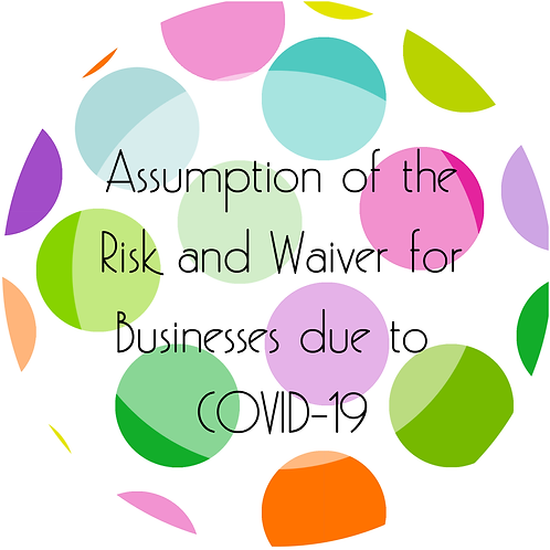 Add-Ons---Assumption of the Risk and Waiver for Businesses due to COVID19